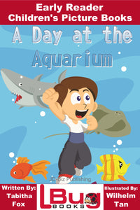A Day at the Aquarium - Digital Children's Books