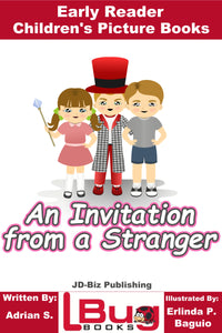 An Invitation from a Stranger - Early Reader - Children's Picture Books