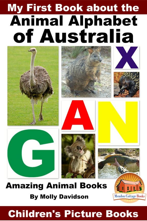 My First Book about Animal Alphabet of Australia - Amazing Animal Books