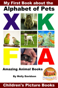 My First Book about the Alphabet of Pets -Animal Amazing Books