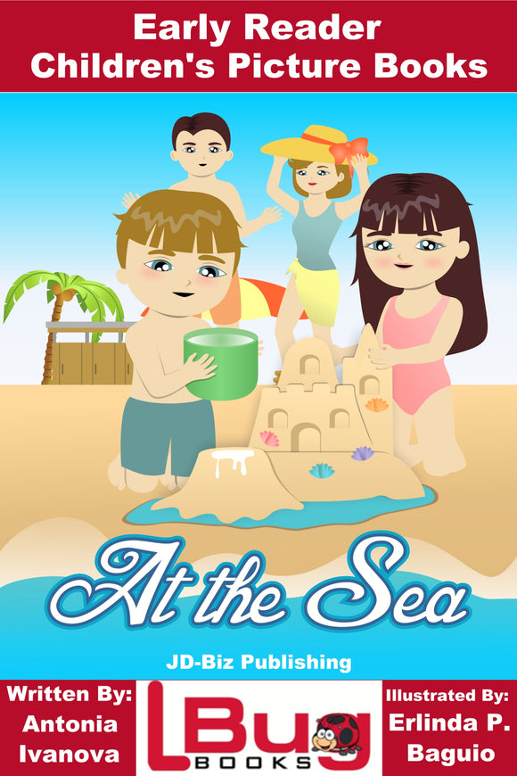 At the Sea - Early Reader - Children's Picture Books