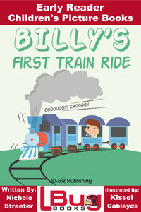 Billy's First Train Ride - Early Reader - Children's Picture Books