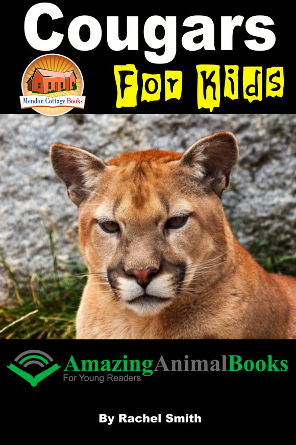 Cougars For Kids - Amazing Animal Books - For Young Readers