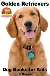 Golden Retrievers-Dog Books for Kids