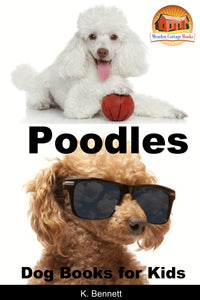 Poodles-Dog Books for Kids