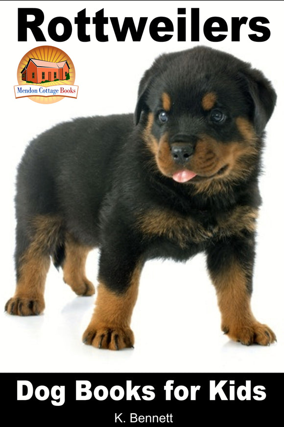 Rottweilers-Dog Books for Kids
