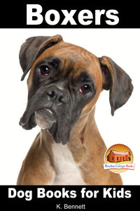 Boxers-Dog Books for Kids