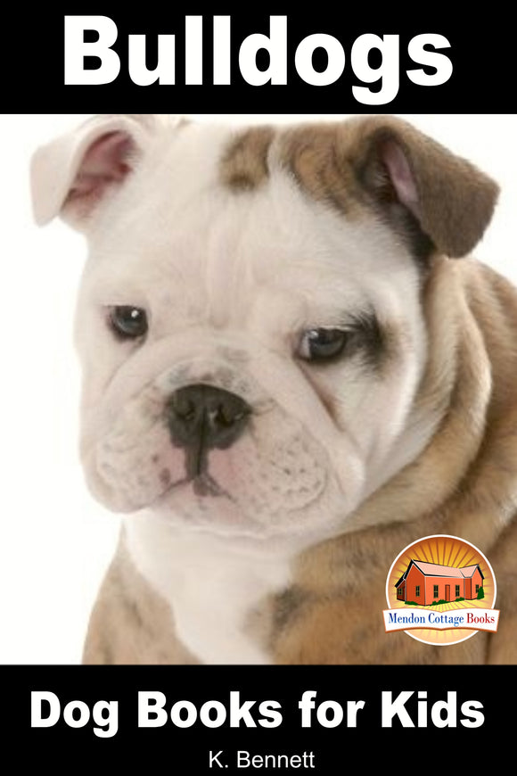 Bulldogs-Dog Books for Kids