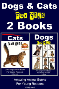 Dogs & Cats For Kids 2 Books