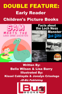 DOUBLE FEATURE:  Sam Meets the Loch Ness  Monster &  Facts about the Loch Ness Monster for Kids-Early Reader Children's Picture Books