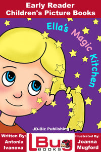 Ella's Magic Kithchen - Early Reader - Children's Picture Books