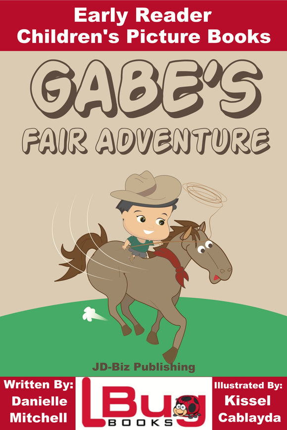 Gabe's fair adventure - Early Reader - Children's Picture Books