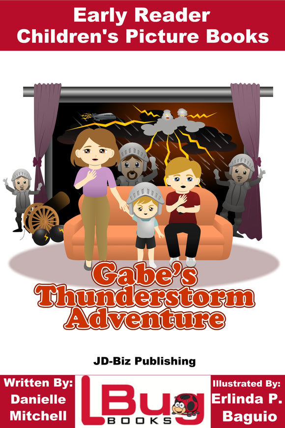 Gabe's Thunderstorm Adventure - Early Reader - Children's Picture Books