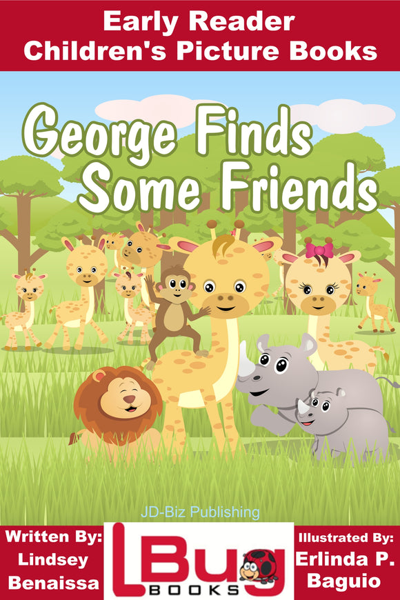 George Finds Some Friends - Early Reader -  Children's Picture Books