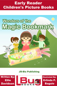 Wonders of the Magic Bookmark - Early Reader - Children's Picture Books