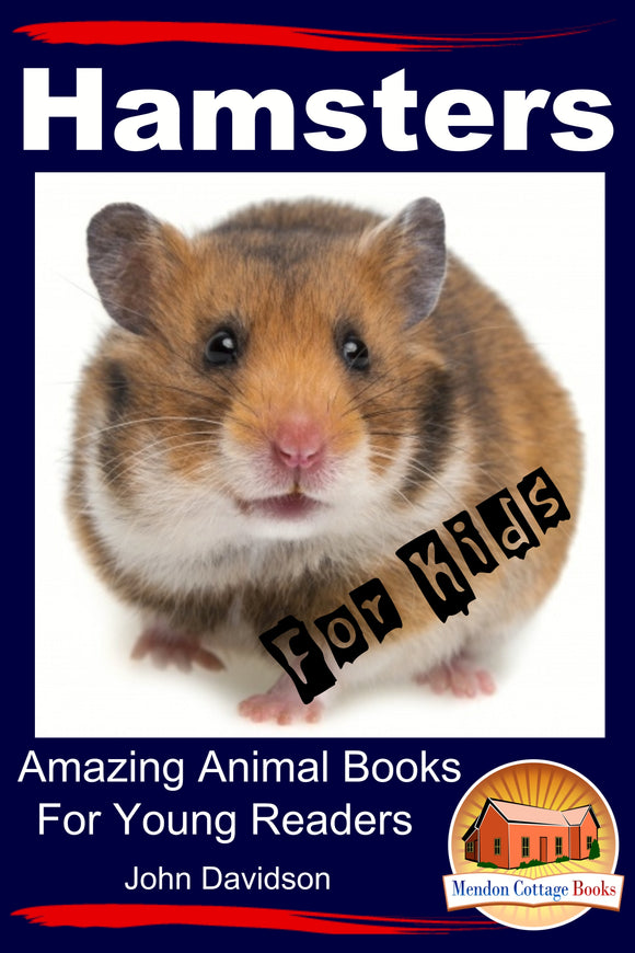 Hampsters  For Kids- Amazing Animal Books for  Young Readers