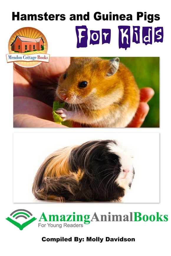 Hamsters and Guinea Pigs for Kids-Amazing Animal Books for Young Readers