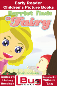 Harriet Finds Fairy - Early Reader - Children's Picture Books