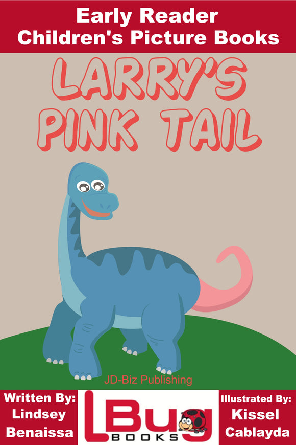 Larry's Pink Tail - Early Reader - Children's Picture Books