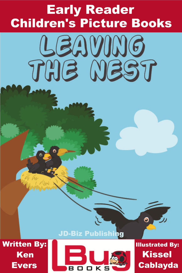 Leaving the Nest - Early Reader - Children's Picture Books