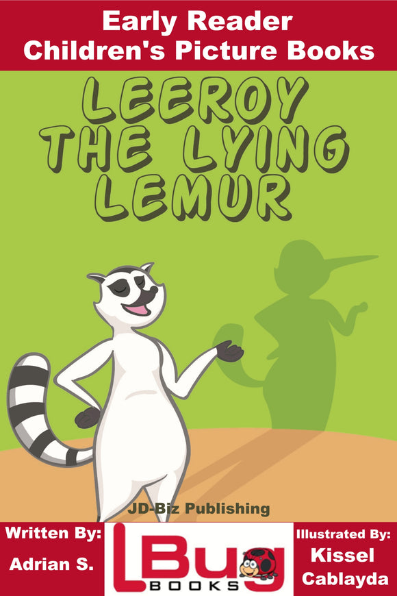 Leeroy the lying lemur - Early Reader - Children's Picture Books