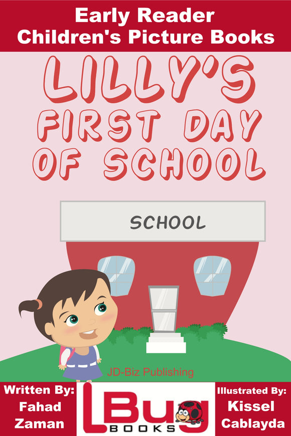 Lilly's first day of School - Early Reader - Children's Picture Books