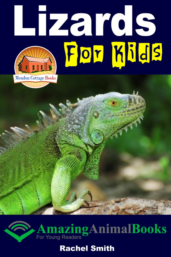 Lizards For Kids-  Amazing Animal Books For Young Readers