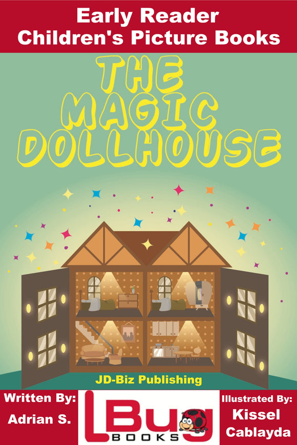 The Magic Dollhouse - Early Reader - Children's Picture Books