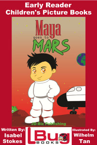 Maya goes to mars - Early Reader - Children's Picture Books