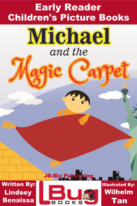 Michael and the Magic Carpet - Early Reader Children's Picture Books