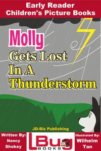 Molly Gets Lost In A Storm -  Early Reader Children's Picture Books-