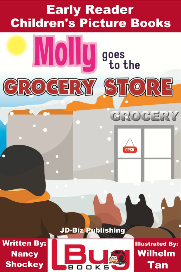 Molly goes to the Grocery Store - Early Reader Children's Picture Books