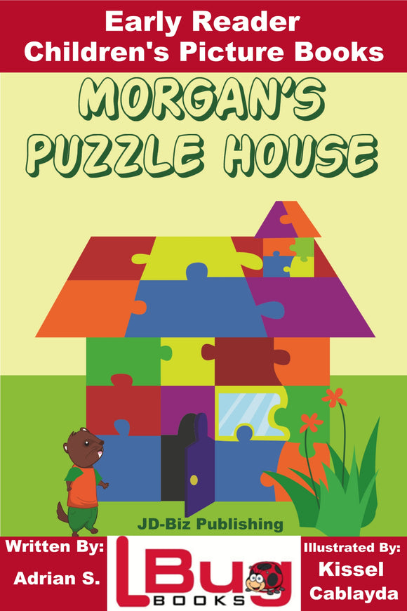 Morgan's Puzzle House - Early Reader Children's Picture Books