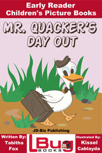 Mr. Quackers Day Out - Early Reader Children's Picture Books