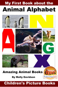 My First Book about Animal Alphabet - Amazing Animal Books