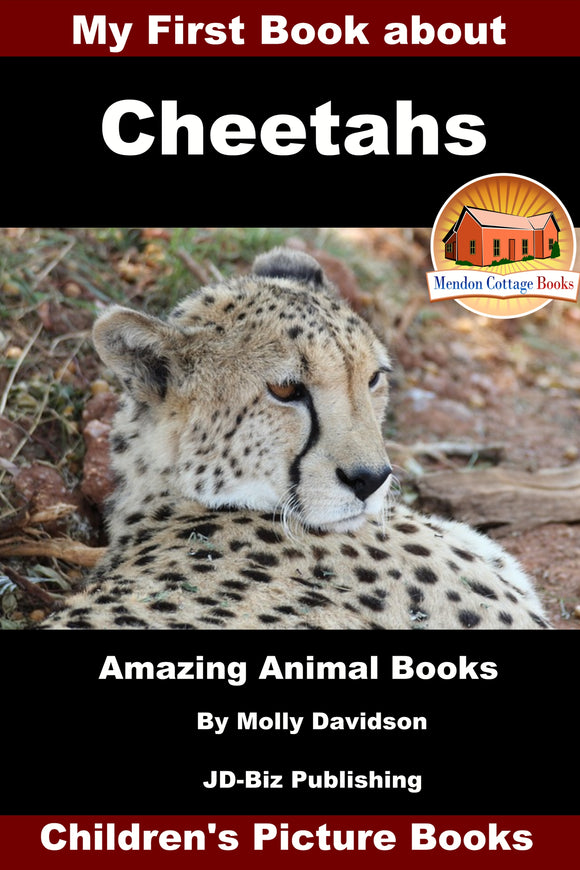 My First Book about Cheetahs-Amazing Animal Books Children's Picture Books