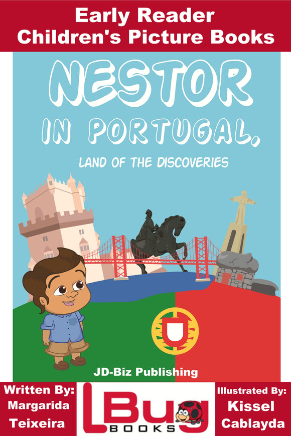 Nestor in Portugal Land of the Discoveries - Early Reader Children's Picture Books
