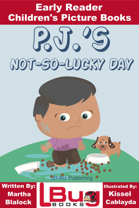 P.J.'S Not-So-Lucky Day - Early Reader Children's Picture Books