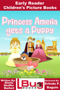 Princess Amelia gets a Puppy - Early Reader Children's Picture Books