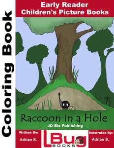Raccoon in a Hole - Early Reader Children's Pictue Books