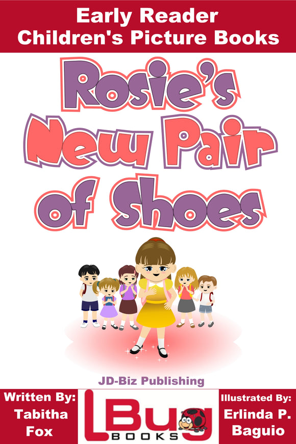 Rosie's New Pair of Shoes - Early Reader Children's Picture Books