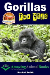 Gorillas For Kids - Amazing Animal Books For Young Readers