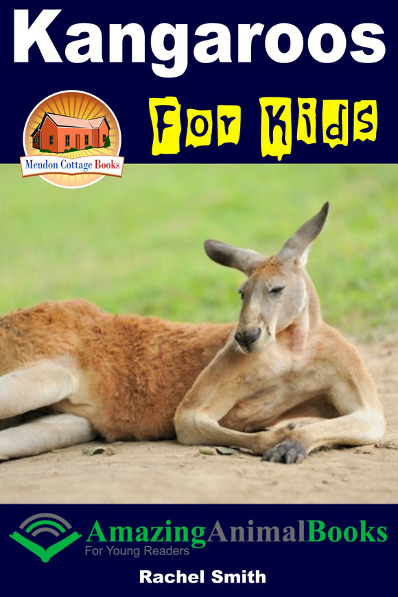 Kangaroos For Kids-  Amazing Animal Books For Young Readers