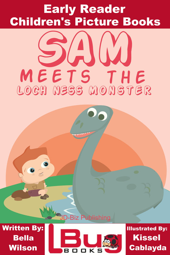Sam Meets the Loch Ness Monster - Early Reader Children's Picture Books