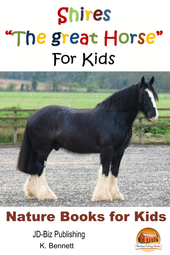 "Shires  ""The great Horse""  For Kids-Nature Books for Kids"