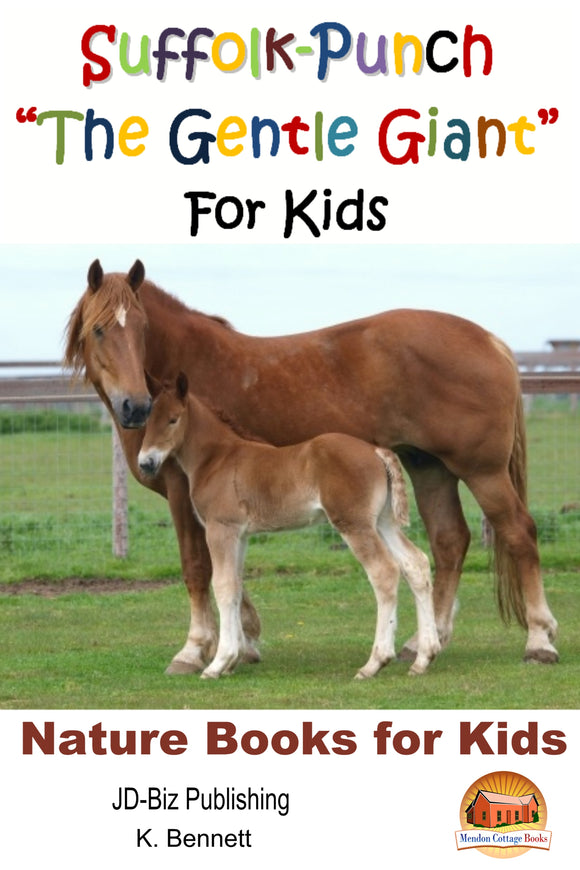 "Suffolk-Punch ""The Gentle Giant""  For Kids-Nature Books for Kids"