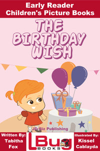 The Birthday Wish - Early Reader Children's Picture Books