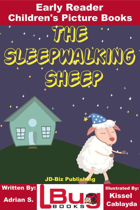 The sleepwalking sheep - Early Reader - Children's Picture Books