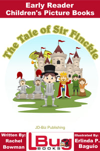 The tale of sir Finckle - Early Reader - Children's Picture Books