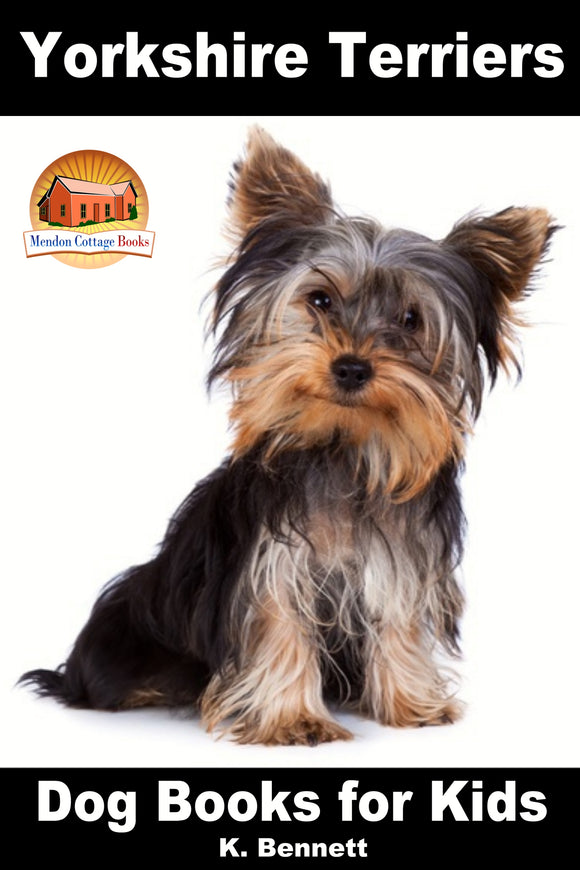 Yorkshire Terriers-Dog Books for Kids